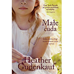 Małe cuda - Heather Gudenkauf