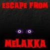 Escape from Melakka