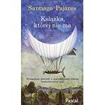 Książka, której nie ma - Santiago Pajares
