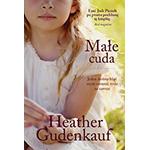 Małe cuda - Heather Gudenkauf